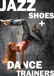 JAZZ SHOES & DANCE TRAINERS
