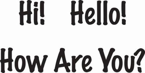Hi Hello How Are You Woodware Clear Stamp (JWS088)