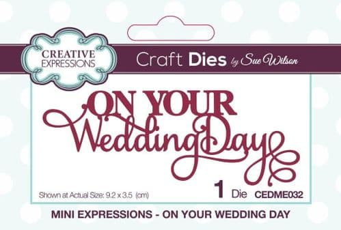 On Your Wedding Day Creative Expressions Die (CEDME032)