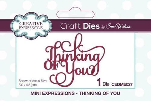 Thinking of You Creative Expressions Die (CEDME027)