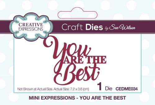 You Are the Best Mini Creative Expressions Die (CEDME034)