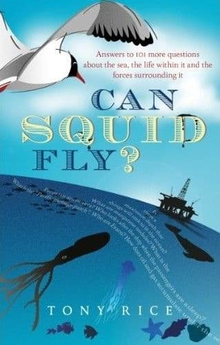 Can Squid Fly? by Tony Rice