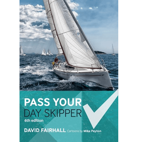 Pass Your Day Skipper 6th Edition by David Fairhall