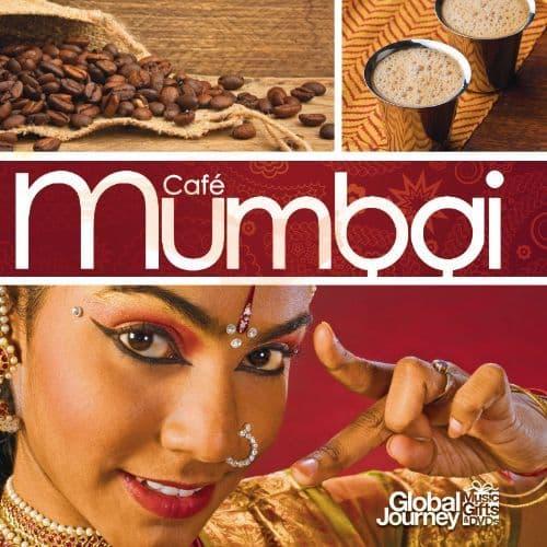 Cafe Mumbai CD by Global Journey