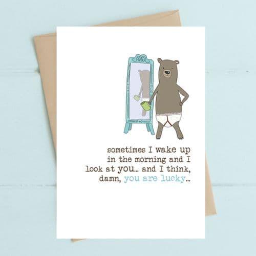Damn You're Lucky Greeting Card