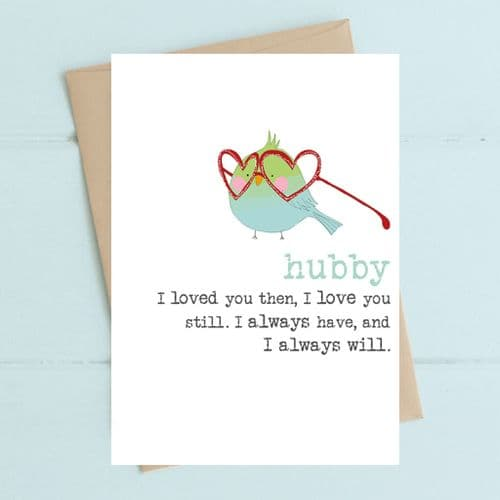 Hubby Love You Still Greeting Card