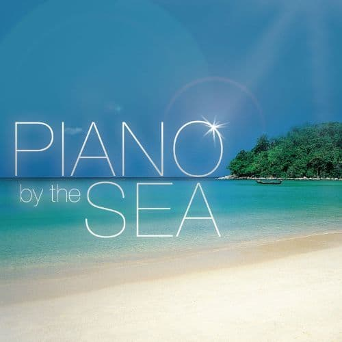 Piano by the Sea CD by Global Journey
