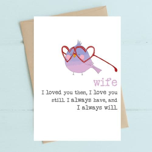 Wife Love You Still Greeting Card