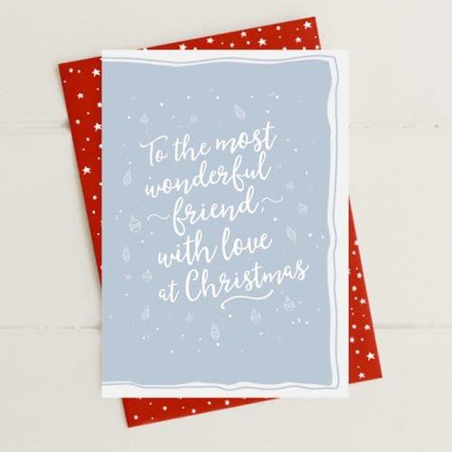 Wonderful Friend At Christmas Greeting Card
