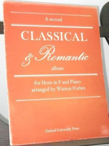 A Second Classical & Romantic Album for Horn in F & Piano arr Forbes W