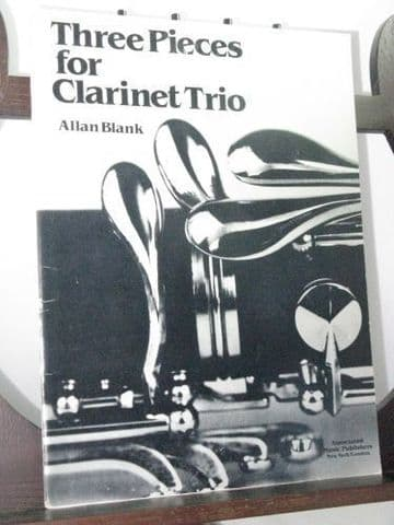 Blank A - Three Pieces for Clarinet Trio