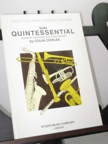 Cowles C - Quintessential Suite for 2 Flutes and 3 Clarinets