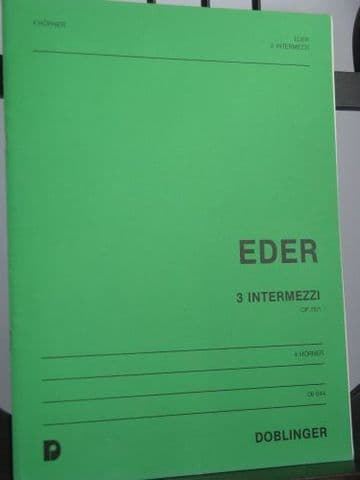 Eder H - 3 Intermezzi for 4 Horns Op 76 No 1