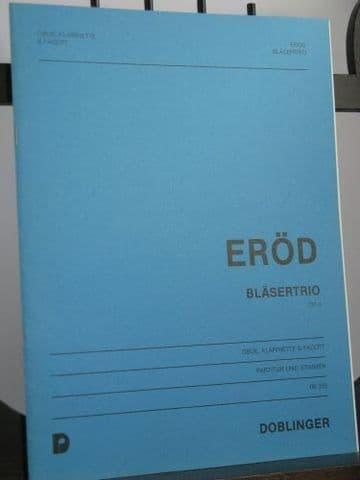 Erod I - Wind Trio Op 4 for Oboe Clarinet and Bassoon