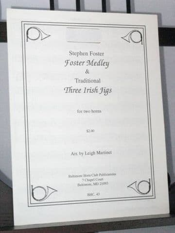 Foster S - Foster Medley & Traditional Three Irish Jigs arr Martinet L