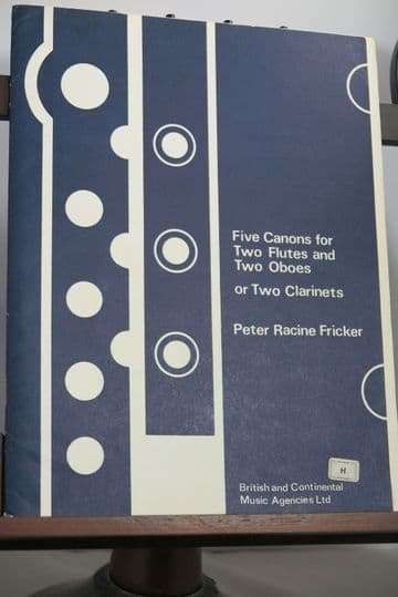 Fricker P R - Five Canons for 2 Flutes & 2 Oboes (or Clarinets)