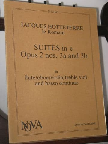 Hotteterre J - Suites in E Minor Op 2 Nos 3a & 3b