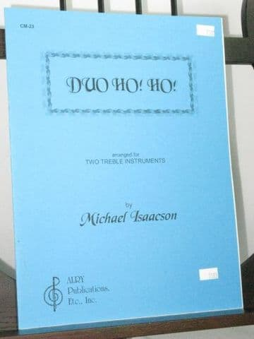 Isaacson M - Duo Ho Ho! Arr for 2 Treble Instruments