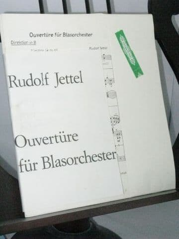Jettel R - Overture for Wind Orchestra