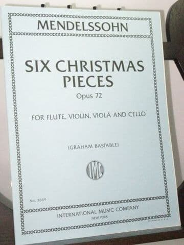 Mendelssohn F - Six Christmas Pieces Op 72 arr Bastable G
