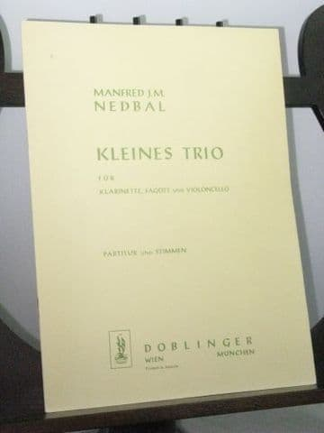 Nedbal M J M - Kleines Trio for Clarinet Bassoon & Violoncello