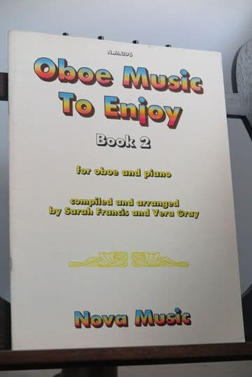 Oboe Music to Enjoy Book 2 arr Francis S & Gray V for Oboe & Piano
