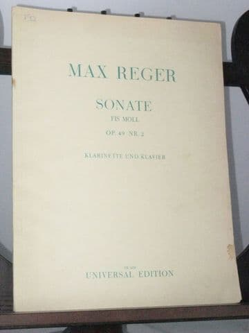Reger M - Sonata in F Sharp Minor Op 49 No 2 for Clarinet and Piano