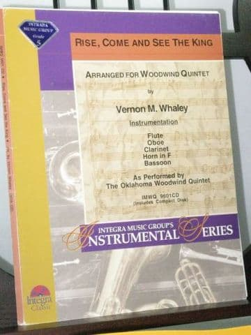 Rise, Come and See the King arr for Wind Quintet by Whaley V M