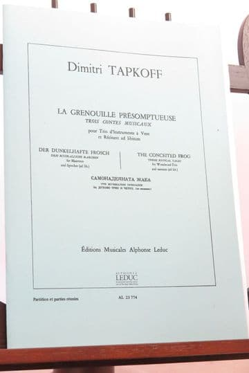 Tapkoff D - La Grenouille Presomptueuse (The Conceited Frog) for Wind Trio