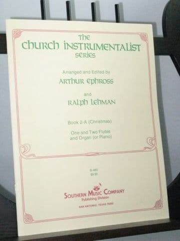 The Church Instrumentalist Book 2A (Christmas) arr Ephross A & Lehman R