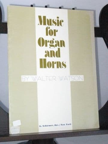 Watson W - Music for Organ and Horns