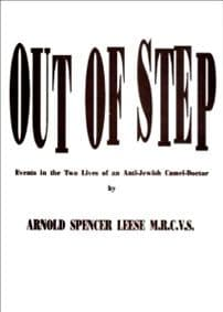 Leese: Out of Step -- Events in the Two Lives of an Anti-Jewish Camel-Doctor