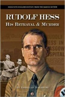 Melaouhi, Abdallah: Rudolf Hess. His Betrayal and Murder