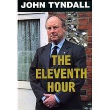 Tyndall: The Eleventh Hour