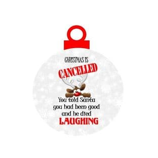 Christmas is Cancelled Acrylic Bauble Christmas Ornament Decoration