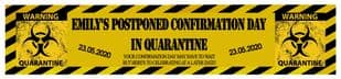Personalised Confirmation Quaratine Banner