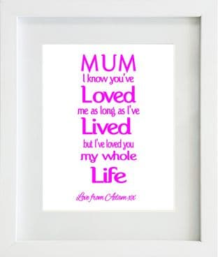 Personalised I know you've loved me mother print