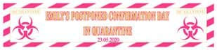Personalised Quarantine Confirmation Banner Design 3