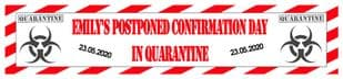 Personalised Quarantine Confirmation Red Banner
