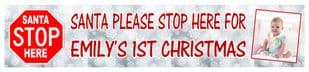 Santa Stop Here Photo Banner Design 1