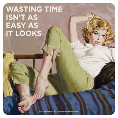 """Wasting Time"" Coaster"