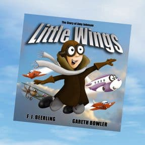 Little Wings - The Story of Amy Johnson