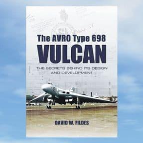 The AVRO Type 698 VULCAN - Hardback